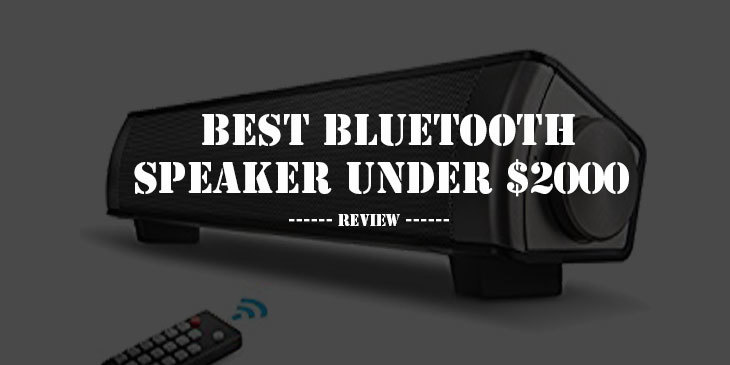 Best Bluetooth Speaker Under $2000
